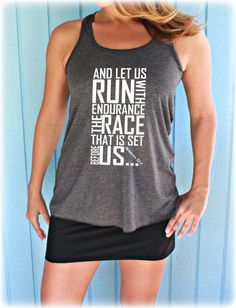 Womens Workout Gym Tank. Inspirational Tank Top. by BraveAngelShop, $20.99 - Motivational Workout Clothes. Christian Workout Clothes. And Let Us Run With Endurance The Race That Is Set Before Us. Bible Verse.