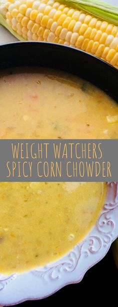 This Weight Watchers Spicy Corn Chowder is silky and delicious. It makes a wonderful dinner any time of the year. Fresh Corn Recipes, Chorizo Sausage, Corn Soup, Clam Chowder, Peeling Potatoes, All Vegetables, Stuffed Jalapeno Peppers, Healthy Soup, Weight Watchers Meals