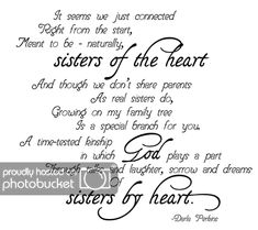 Still working on my freebie kit! Here& today& wordart, I believe I lifted this poem out of a Chicken Soup for the Soul book: LINK EXPIRE. Sisters By Heart Quotes, Sister Friend Quotes, Special Friend Quotes, Sister Poems, Best Friend Poems, Bff Quotes, Family Quotes, Friendship Quotes, Quotes To Live By
