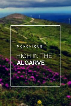 Have you thought of a visit to the #mountains in the #Algarve region of #Portugal ? #Monchique was a great spot high above the Algarve coast!