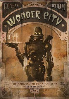 Steampunk poster from Batman Arkham City Steampunk Kunst, Steampunk Artwork, Cyberpunk, Batman Arkham City, Gotham City, Pulp, Neo Victorian, Retro Futuristic, Robot Art