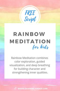 Rainbow Meditation for Kids helps to build character and a solid foundation of inner resources to help your kids through their difficult moments. Meditation Kids, Meditation Scripts, Mindfulness For Kids, Meditation For Beginners, Mindfulness Activities, Mindfulness Meditation, Guided Meditation, Reiki Meditation, Zen Yoga