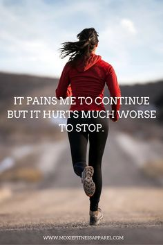 Staying loyal to your workout isn't always easy but the regret from quitting hurts much worse. https://www.facebook.com/moxiefitnessapparel