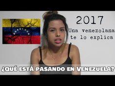 ¿Qué está pasando en Venezuela? una venezolana te lo explica