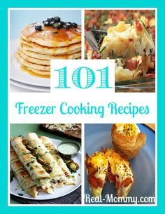 101 Freezer Cooking Recipes ~ Real-Mommy.com