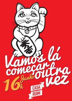 Vamos lá começar outra vez! - Festa de Encerramento by Casa Ruim