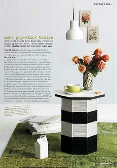 DIY - Pop-Stick Table - Styling Vanessa Colyer Tay   Photograph Craig Wall (for Inside Out Magazine)