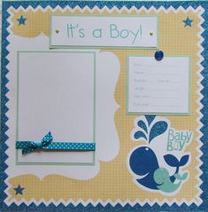 ITS A BOY baby scrapbook layout. I have this paper!