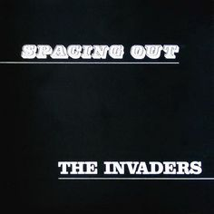 ROCK STATE: The Invaders- Spacing Out-1970 Bermuda