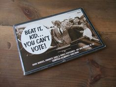 Beat It Kid... You Can't Vote compiled by Harvey Kurtzman from jessamyjay Vintage on Etsy