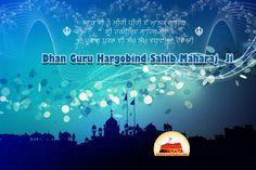 Dhan Guru Hargobind Sahib Ji