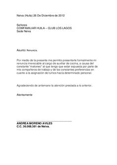Neiva (Huila) 26 De Diciembre de 2012SeñoresCOMFAMILIAR HUILA – CLUB LOS LAGOSSede NeivaAsunto: Renuncia.Por medio de la p...