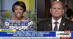 WATCH Joy Reid Call Out A GOP Congressman For Cutting Medicaid So He Can Give The Rich Tax Cuts #LallaGatta via @LallaGatta