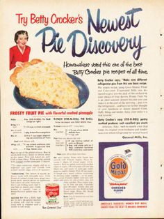 """1953 BETTY CROCKER vintage magazine advertisement """"Newest Pie Discovery"""" -- Try Betty Crocker's Newest Pie Discovery - Frosty Pineapple Pie - It tempts you on from bite to bite with nature's most refreshing flavor -- Size: The dimensions of the centerfold advertisement are approximately 16.5 inches x 11 inches (42 cm x 28 cm). Condition: This original vintage centerfold advertisement is in Excellent Condition unless otherwise noted (staple holes at center crease of centerfold)."""