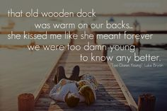 Too Damn Young - Luke Bryan