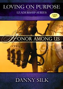 Honor Among Us by Danny Silk. DVD