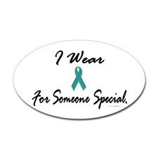 I Wear Teal For Someone Special 1 Oval Decal