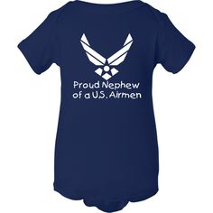 Proud Nephew of a U.S. Airmen White Air Force Infant Creeper Navy $17.99 www.inktastic.com