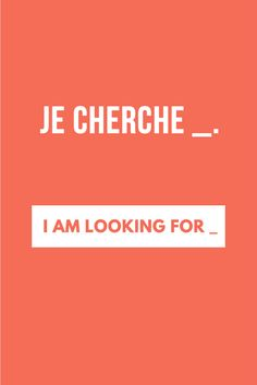 Useful French phrase: Je cherche __. - I am looking for __.  | Follow Talk in French for more useful phrases to help you learn French!