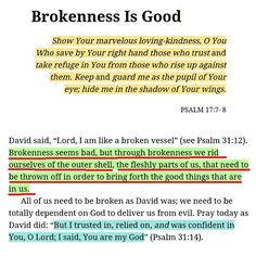 book of Psalms reminds us that goodness can be found in everything - including brokenness. Prayer Scriptures, Bible Verses Quotes, Faith Quotes, God Is, Word Of God, Quotes About God, Spiritual Inspiration, Spiritual Quotes, Trust God