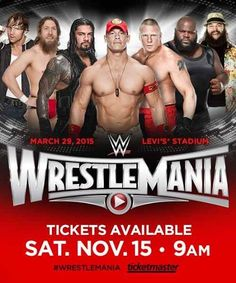 Tickets for #WrestleMania 31 go on sale 11/15 at 9:00 a.m. PST at http://Ticketmaster.com  & at the Levi's Stadium box office in #SantaClara. #WWE #WM31