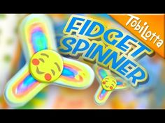(3) FIDGET SPINNER aus Papier basteln - Fidget Spinner selber machen | Kinderkanal | Tobilotta 108 - YouTube