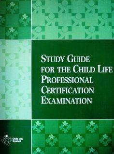 Child Life Certification Exam Study Tips!