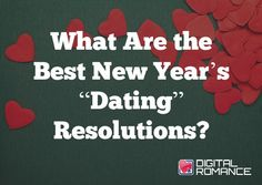"What Are the Best New Year's ""Dating"" Resolutions? - Making and keeping New Year's resolutions is challenging—especially when you want to make the best resolutions about dating. Dr. LeslieBeth goes through some great tips on how you can make lasting positive change in your dating mindset this year! #dating #advice #newyear #relationships"