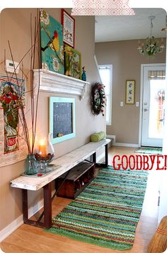 "Pretty and inviting:)  This pin gave me the idea (event hough it's not actually part of the space) to do a sign facing you when you come in my front door that says ""hello and welcome"" and one facing you when you leave that says ""Goodbye, come back soon!"""