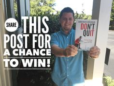 Have you checked out this new book—Don't Quit!