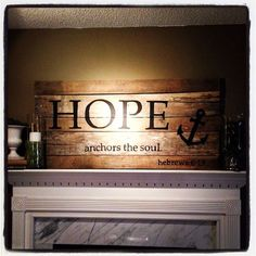 Hope anchors the soul. Hebrews 619 pallet art in by 507Designs, $65.00