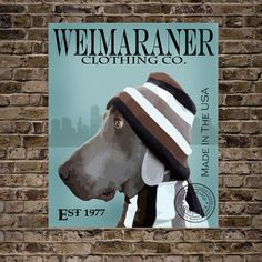 Weimaraner Clothing Company-Print 16x20-(various printing and framing options available)-Customizable. $37.74, via Etsy.