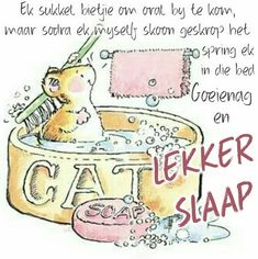 Goeie Nag, Afrikaans Quotes, Word 2, Good Night Quotes, My Life, Van, Gallery, Beautiful, Quotes