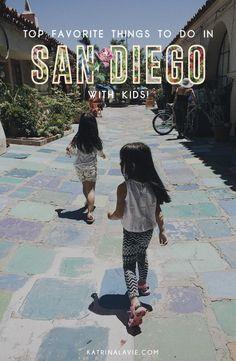 Favorite Things To Do In San Diego With Kids | Katrina La Vie | http://www.katrinalavie.com
