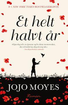 Bøker & bokhyller...: Et helt halvt år, av Jojo Moyes