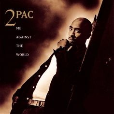 Me Against the World is the third studio album by American hip hop artist Tupac Shakur. It was released March 1995 on the Interscope Records label Rap Albums, Tupac Shakur Albums, 2pac Greatest Hits, Greatest Albums, Classic Hip Hop Albums, Leandro E Leonardo, Chistes, Album Covers, Films