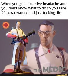 """When your crush has been in coma for months so you confess your love to her and she gets up and says """"eww no"""" - iFunny :) Stupid Funny Memes, Hilarious, Funny Stuff, Tf2 Funny, Team Fortress 2 Medic, Tf2 Memes, Team Fortess 2, Me Too Meme, Well Meme"""