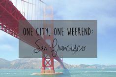 San Francisco in a Weekend