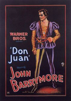 Don Juan (1926): If there was one thing that Don Juan de Marana learned from his father Don Jose, it was that women gave you three things - life, disillusionment and death. In his father's case it was his wife, Donna Isobel, and Donna Elvira who supplied the latter. Don Juan settled in Rome after attending the University of Pisa. Rome was run by the tyrannical Borgia family consisting of Caesar, Lucrezia and the Count Donati.