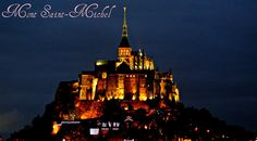 fairy tale castles  Mt. Saint Michel