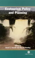 Ecotourism policy and planning [Recurso electrónico] / edited by D. Fennell and Ross K. Dowling