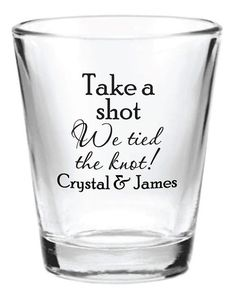 What a funny and cute idea. 144 Custom 1.5oz Wedding Favor Glass Shot Glasses by Factory21, $163.69 @Tanya Pang