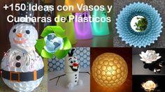 Reciclar Vasos y Cucharas de plástico +150 Ideas / Recycling glasses and...