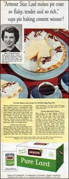 Lard in pie crusts! http://retrorecipe.wordpress.com/2011/10/03/lard/#comment-533