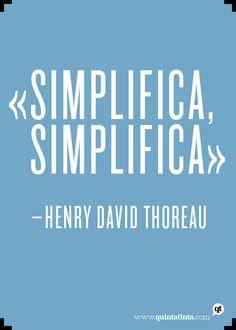 Una cita simplificada del escritor americano Henry David Thoreau, compuesta en Knockout.