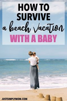 tips to get through a beach vacation with a baby or toddler and make it as enjoyable as possible while you and the kids have fun How To Survive a Beach Day with a Baby - Just Simply Mom Diary of a SoCal mama Beach Day, Beach Trip, Vacation Trips, Baby Beach, Vacation Travel, Family Vacations, Baby Care Tips, Baby Supplies, Second Baby