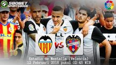 Prediksi Valencia vs Levante 12 Februari 2018       SBOBETSPORTBOOK  - Prediksi Valencia vs Levante 12 Februari 2018 - Artikel ini akan ...