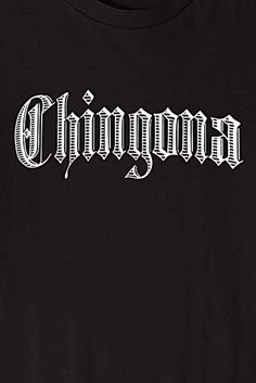 Womens Chingona Vintage Gothic Tattoo Lettering T-Shirt Arte Cholo, Cholo Art, Chicano Love, Chicano Art, Old English T, Vintage Style Tattoos, Chicano Drawings, Cholo Style, Gangsta Quotes