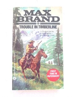 Trouble in Timberline by Max Brand (Paperback)