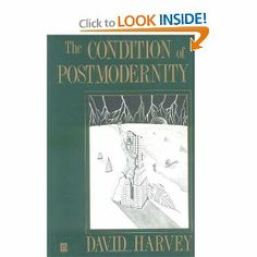 Amazon.com: The Condition of Postmodernity: An Enquiry into the Origins of Cultural Change (9780631162940): David Harvey: Books